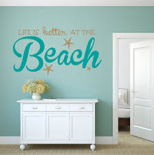 peel stick wall art life is better at the beach wall decal picture of life is better at the beach