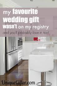 my registry wedding my favorite wedding gift wasn t on my registry unique gifter