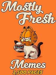 Meme Book - memes mostly fresh memes joke book 2017 memes free rein