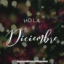imagenes hola diciembre imagenes bonitas navidad 2017