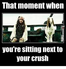Crush Memes - that moment when you re sitting next to your crush crush meme on