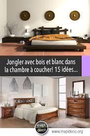 que signifie chambre bois et blanc dans la chambre 15 exemples qui sauront vous