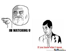 I M Watching You Meme - im watching you by zabix meme center