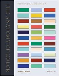 the anatomy of color the story of heritage paints u0026 pigments