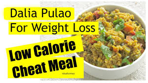 dalia pulao recipe whole wheat veg cheat meal diet plan for