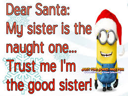 dear santa my sister is the naughty one pictures photos and