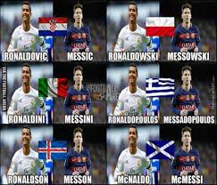 Messi Meme - cristiano ronaldo and lionel messi national name change by