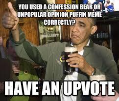 Puffin Meme - livememe com upvoting obama