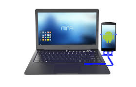 android laptop turn your android phone into a laptop with the mirabook