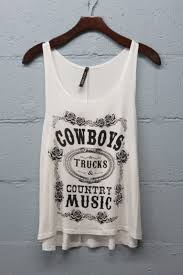 cowboys trucks u0026 country music tank ivory country style