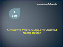 4 best useful alternative youtube apps for android mobile device