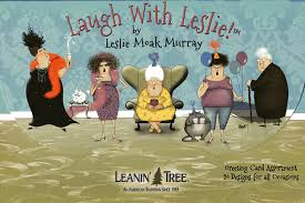 leanin tree greeting cards laugh with leslie by