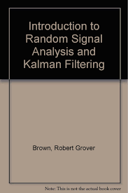 introduction to random signal analysis and kalman filtering
