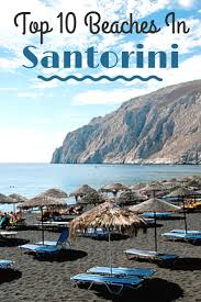 Volcanic Sand Best 25 Santorini Beaches Ideas On Pinterest Santorini Greece