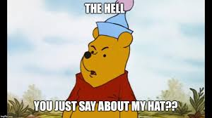 Pooh Meme - what the pooh imgflip