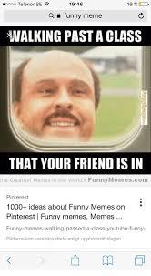 Funny Meme Ideas - ooooo telenor se f 1946 19 a funny meme c walking past a class that