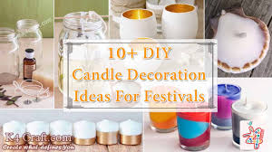 10 diy candle decoration ideas for festivals birthdays and