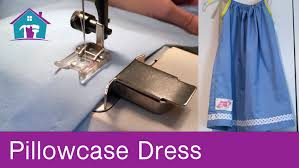 how to sew a pillowcase style dress youtube