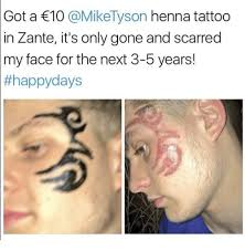 got a 10 henna tattoo in zante it u0027s only gone and scarred my face