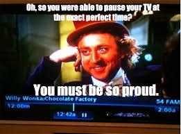 Funny Wonka Memes - pause tv at exact perfect time willy wonka meme jpg 500 369 nice