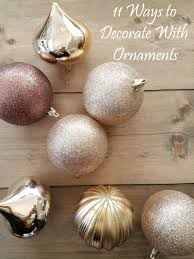 10 ways to decorate with ornaments
