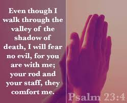 Comforting Bible Verses About Death How To Pray For The Dying