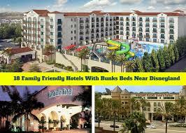 Comfort Inn Near Disneyland 18 Family Friendly Hotels With Bunks Beds Near Disneyland Family