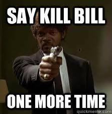 Kill Bill Meme - funny kill bill memes memes pics 2018