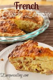 lorraine cuisine quiche lorraine http europescalling com drupal
