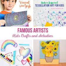famous artists kids crafts and activities the crafting