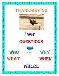 thanksgiving wh questions by nolma coley iact tpt