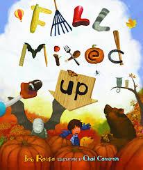 fall mixed up carolrhoda picture books bob raczka chad cameron