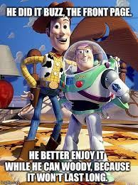 Everywhere Toy Story Everywhere Meme Generator - making the front page imgflip