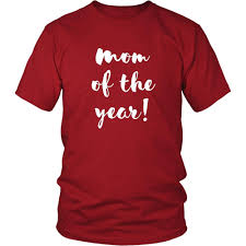 mothers day shirts s day t shirt of the year teelime unique t shirts