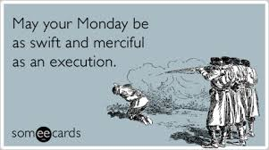 Monday Work Meme - have a great monday my friends imgur