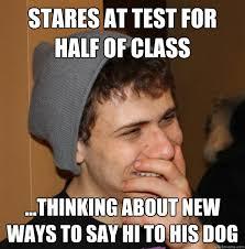 College Test Meme - college stoner memes quickmeme