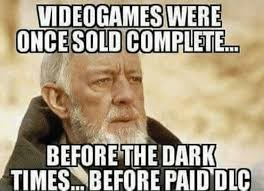 25 hilarious memes about dlc in video games