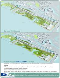 riverkeeper offers alternative vision for buffalo s outer harbor new riverkeeper buffalo ny outer harbor