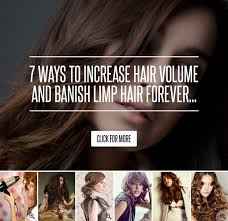 sollutions to dry limp hair the 25 best increase hair volume ideas on pinterest monet hair