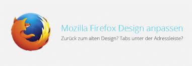 design anpassen mozilla firefox design anpassen und ändern