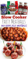 slow cooker party meatballs recipe aka grape jelly meatballs