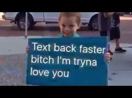 Text Back Meme - text back i m tryna love you youtube