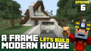 minecraft xbox one let u0027s build an a frame modern house part 6