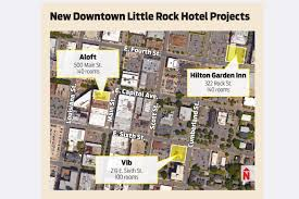 downtown little rock attracts more hoteliers arkansas business