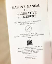 mason u0027s manual of legislative procedure paul mason 9781555167295