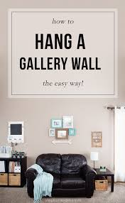how hang gallery wall easy way have you always wanted create beautiful gallery wall display but didn quite