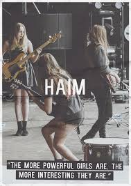 haim poster is motivational to anyone that will accept it in their