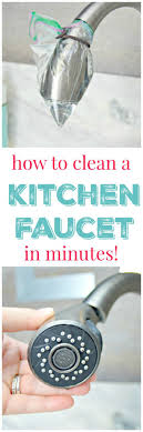 cleaning kitchen faucet best 25 cleaning faucets ideas on lime scale remover