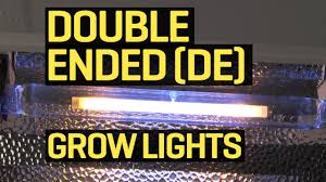 grow lights double ended what exactly are double ended de hps grow ls youtube