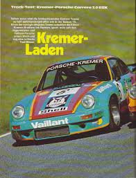 vaillant porsche kremer porsche 930 carrera 3 0 rsk deutsch porsche cars history